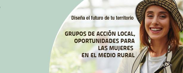 REDR colabora en el folleto 'Grupos de Acción Local, oportunidades para las mujeres en el medio rural' que ha editado la RRN