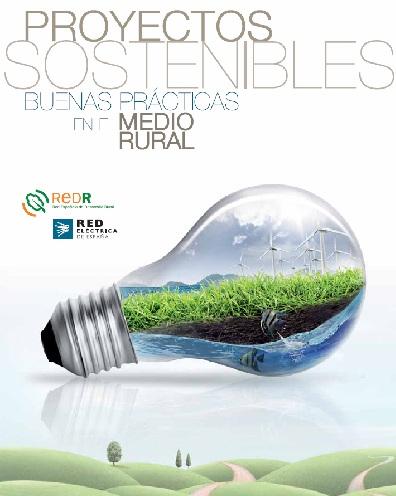 Buenas prácticas. Proyectos sostenibles en el medio rural